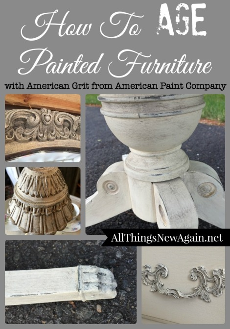 How To Age Painted Furniture with American Grit from American Paint Company